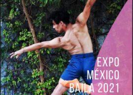 """""""Cada peso es un paso"""" Expo Virtual """"Expo México Baila 2021"""""""